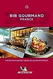 Michelin Bib Gourmand France  2019: Bonnes petites tables du guide Michelin (MICHELIN Hotelführer)