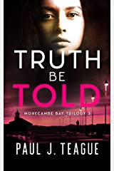 Truth Be Told (Morecambe Bay Trilogy Book 3) Kindle Edition