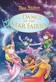 THEA STILTON SE: THE DANCE OF THE STAR FAIRIES