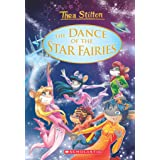 THEA STILTON SE: THE DANCE OF THE STAR FAIRIES
