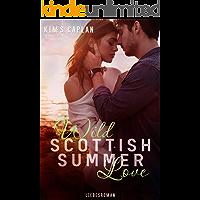 Wild Scottish Summer Love: Liebesroman