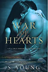 War of Hearts (True Immortality Book 1) Kindle Edition