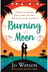 Burning Moon: A romantic read that will have you in fits of giggles Kindle Edition