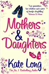 Mothers & Daughters Kindle Edition