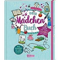 Dein Mädchenbuch: über 230 Ideen für mehr Glitzer im Leben: Tests, Tipps, Achtsamkeitsübungen, DIY-Ideen, coole Sprüche…