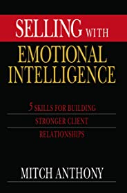 Selling with Emotional Intelligence