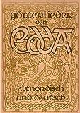 Götterlieder der Edda - Altnordisch und deutsch
