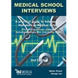 Medical School Interviews (2nd Edition). Over 150 Questions Analysed. Includes Multiple-Mini-Interviews (MMI) - A…