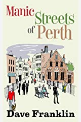 Manic Streets of Perth: An Australian Comedy Kindle Edition