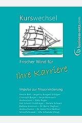 Kurswechsel: Frischer Wind für Ihre Karriere Kindle Ausgabe