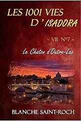 Les 1001 vies d'Isadora : Le Chaton d'Outre-Lac Format Kindle
