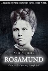 Rosamund: A Psychic Surveys Companion Novel (Book Three) Kindle Edition