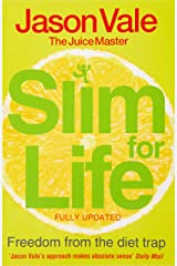 Slim for Life: Freedom from the Diet Trap Paperback