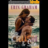 Sea, Crush & Sun