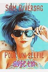 Pour un selfie avec lui Format Kindle