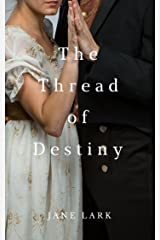 The Thread of Destiny (The Wickedly Romantic Poets Book 1) Kindle Edition
