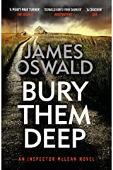 Bury Them Deep: Inspector McLean 10 (The Inspector McLean Series) Kindle Edition