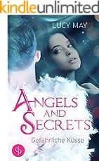 Gefährliche Küsse (Young Adult, Romantasy) (Angels & Secrets-Reihe 1)