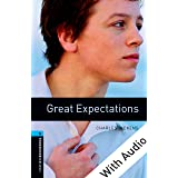 Great Expectations - With Audio Level 5 Oxford Bookworms Library (English Edition)
