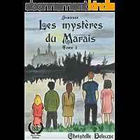 Les Mystères du Marais - Tome 1: Le Gribouille