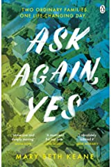 Ask Again, Yes: The gripping, emotional and life-affirming New York Times bestseller Kindle Edition