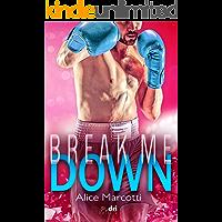 Break Me Down (SportRomance DriEditore)