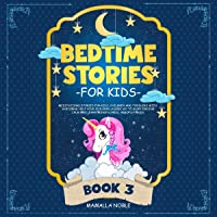 Bedtime Stories for Kids: Meditations Stories for Kids, Children and Toddlers with Unicorns. Help Your Children Asleep…