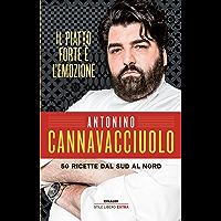 Il piatto forte  egrave  l  39 emozione  50 ricette dal sud al nord  In cucina con Cannavacciuolo Vol  1