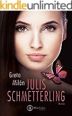 Julis Schmetterling (Schmetterlingsliebe 1)