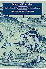 Natural Enemies: Population Biology of Predators, Parasites and Diseases Paperback
