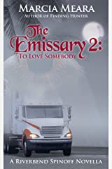 The Emissary 2: To Love Somebody Kindle Edition