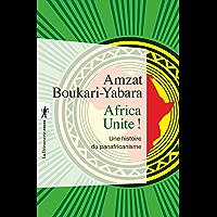 Africa Unite ! (Poches essais t. 470)