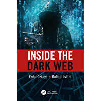 Inside the Dark Web (English Edition)