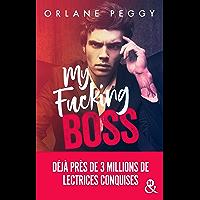 My Fucking Boss : Une romance New Adult révélée par Wattpad et qui a déjà conquis 3 millions de lectrices ! (&H)
