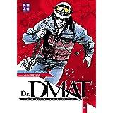 Dr DMAT - Disaster Medical Assistance Team T02