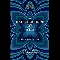 A KALEIDOSCOPE OF ASIA