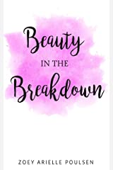 Beauty in the Breakdown Kindle Edition