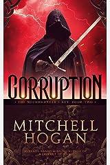 Corruption (The Necromancer's Key Book 2) Kindle Edition