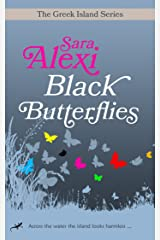 Black Butterflies (The Greek Island Series Book 1) Kindle Edition
