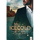 Mr.Icecold: Herzklopfen in New York: Liebesroman (New York Gentleman) (German Edition)