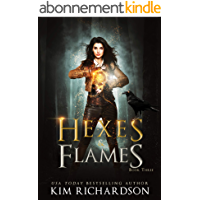 Hexes & Flames: A Witch Urban Fantasy (The Dark Files Book 3) (English Edition)
