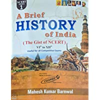 A Brief Histroy Of India ( The Gist Of Ncert VIth TO XII ) English