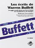 Les écrits de Warren Buffett: Les seuls conseils donnés par Warren Buffett aux investisseurs et aux managers.