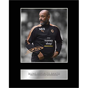 c3e724f00cb Nuno Espirito Santo Signed Mounted Photo Display Wolverhampton Wanderers  Autographed Gift Picture Print