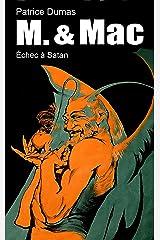 Échec à Satan (M. & Mac t. 7) (French Edition) Kindle Edition