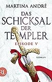 Das Schicksal der Templer - Episode V: Tödliche Sünden