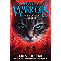 Warriors: The Broken Code #5: The Place of No Stars (English Edition)