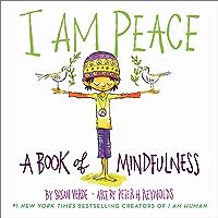 I Am Peace: A Book of Mindfulness (I Am Books) (English Edition)