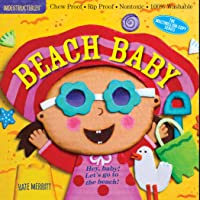 Indestructibles: Beach Baby: Chew Proof - Rip Proof - Nontoxic - 100% Washable (Book for Babies, Newborn Books, Safe to…