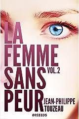 La femme sans peur (Volume 2) Format Kindle